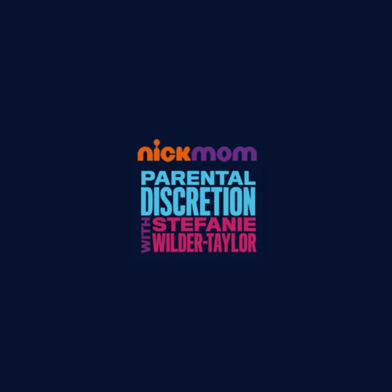 Parental Discretion with Stephanie Wilder Taylor