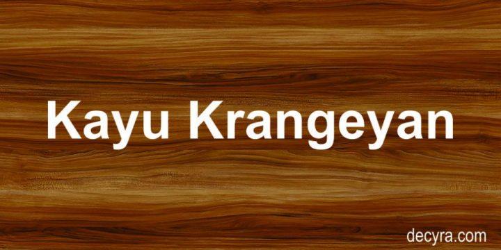 kayu krangean