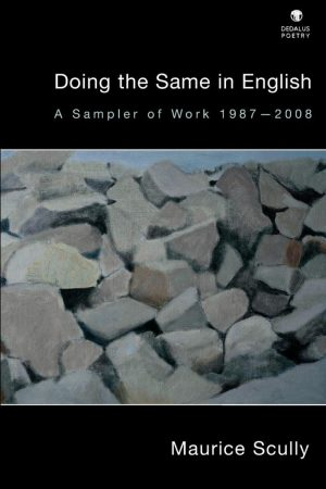 Doing the Same in English. Maurice Scully
