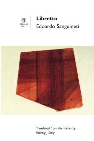 Libretto. Edoardo Sanguineti