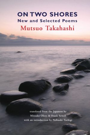 On Two Shores. Mutsuo Takahashi