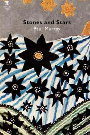 Stones and Stars. Paul Murray