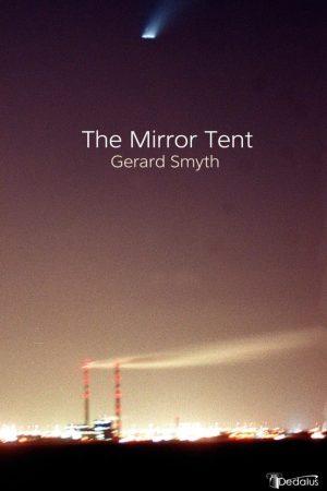 The Mirror Tent. Gerard Smyth