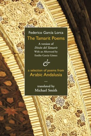 The Tamarit Poems. FG Lorca