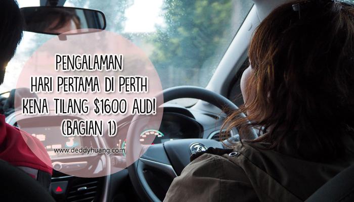 feature perth - Pengalaman Hari Pertama di Perth Kena Tilang Polisi $1600 AUD! (Bagian 1)