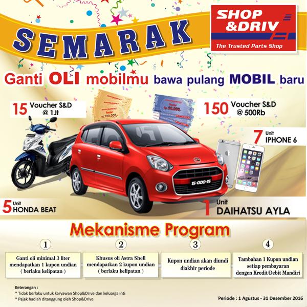 Semarak Shop&Drive, Ganti Oli Mobilmu, bawa Pulang Mobil Baru