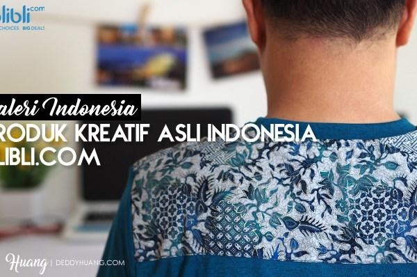 Galeri Indonesia, Produk Kreatif Asli Indonesia dari Blibli.com