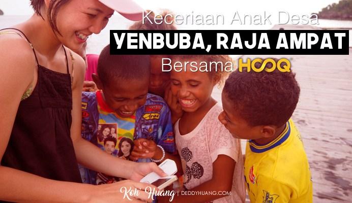 banner hooq - Keceriaan Anak Desa Yenbuba, Raja Ampat Bersama HOOQ