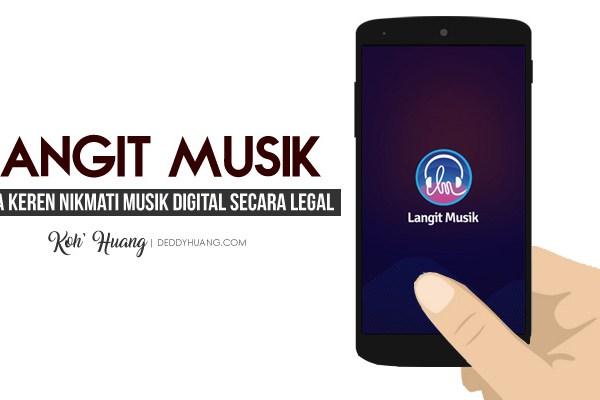 Langit Musik, Cara Keren Nikmati Musik Digital Secara Legal