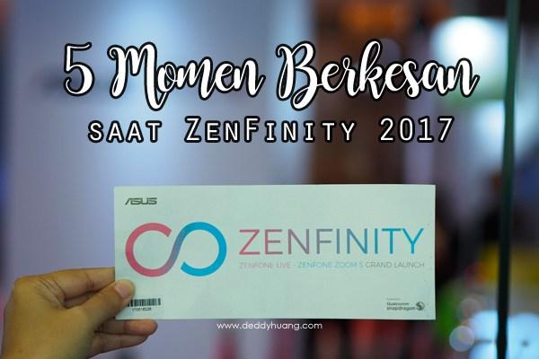 5 Momen Berkesan Saat ZenFinity 2017