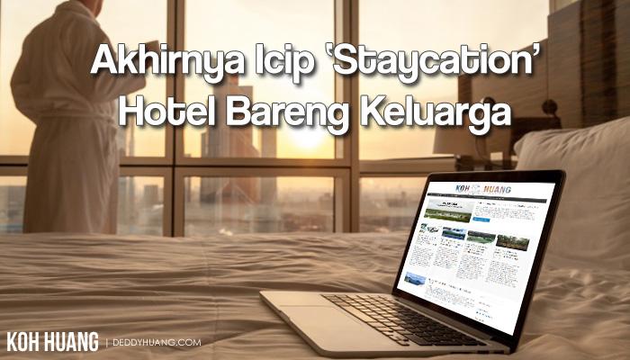pesan tiket traveloka1 - Akhirnya Icip 'Staycation' di Hotel Bareng Keluarga