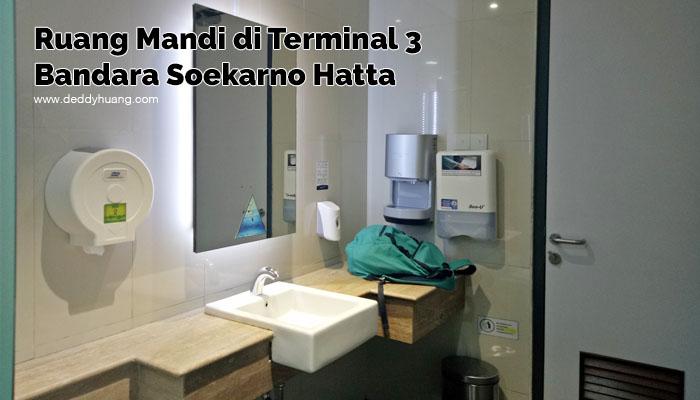ruang mandi di terminal 3 soetta - Tahukah Kamu di Terminal 3 Bandara Soekarno Hatta Ada Ruang Mandi?