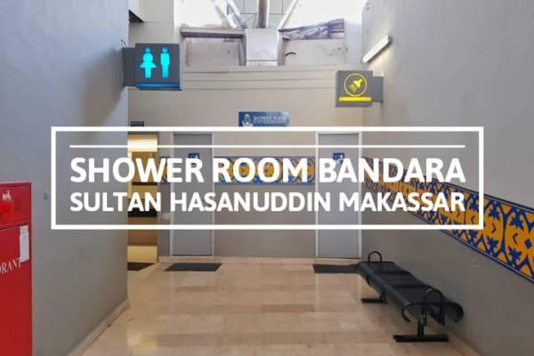Melihat Shower Room Bandara Makassar