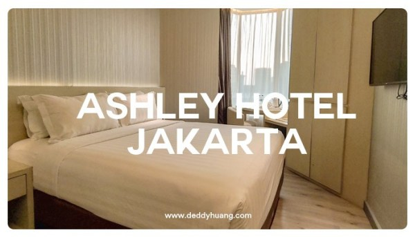 Hotel Ashley : Nyaman dan Strategis di Jakarta Pusat