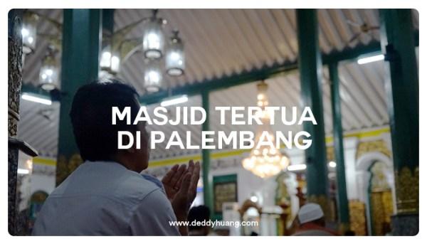 4 Masjid Tertua di Palembang Bisa Dikunjungi Satu Hari