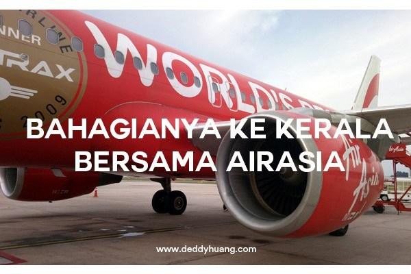 Bahagianya ke Kerala Bersama AirAsia
