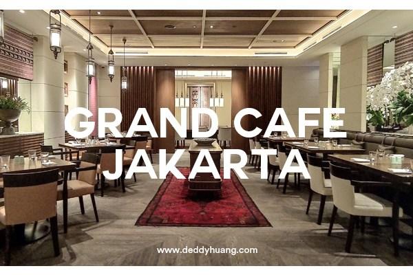 Grand Cafe Hyatt : Tempat Makan Cozy di Jakarta Pusat