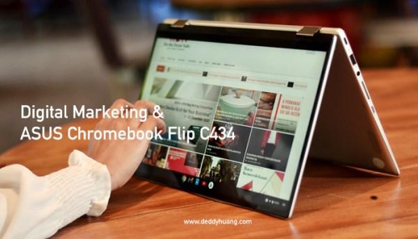 Fleksibel Bekerja dan Berkarya Digital Marketing Bersama ASUS Chromebook Flip C434