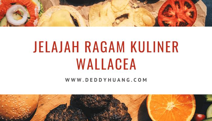 jelajah ragam kuliner wallacea