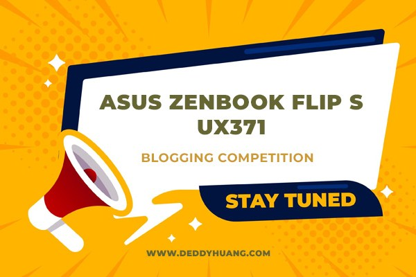 Temukan Namamu Di sini! Daftar Peserta ASUS ZenBook Flip S (UX371) Blog Writing Competition