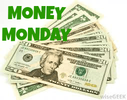 MONEY MONDAY