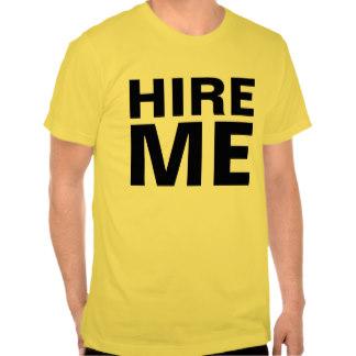 hire me tshirt