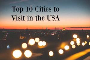 top ten cities to vacation