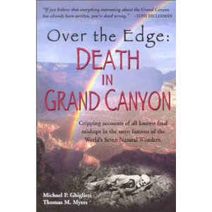 Over the Edge : Death in Grand Canyon