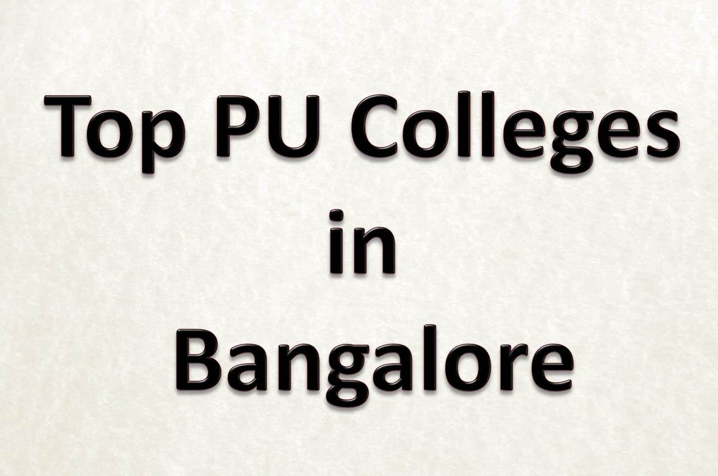 Ways to Choose the Best among Top 10 PU Colleges in