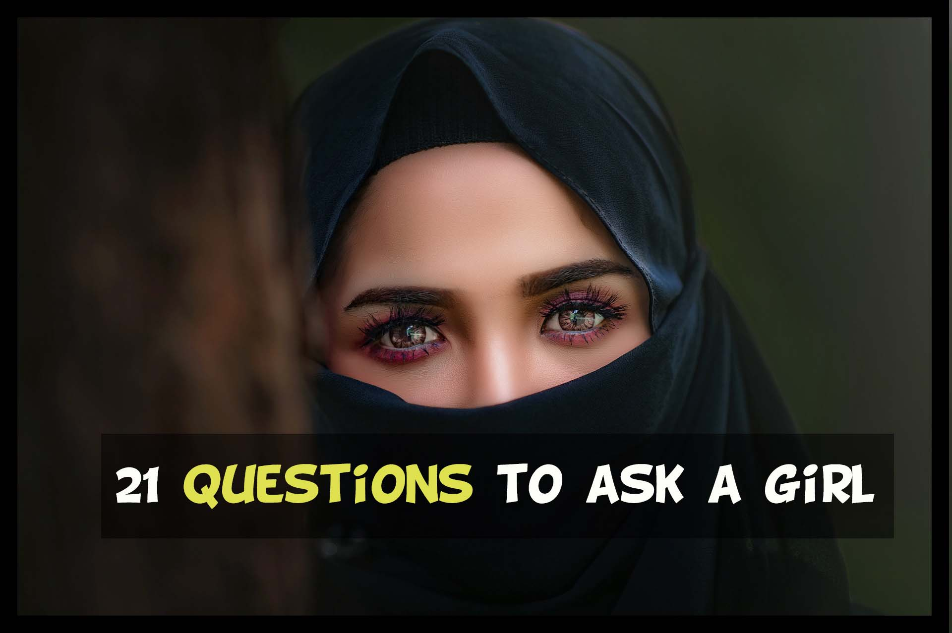 21 questions to a girl