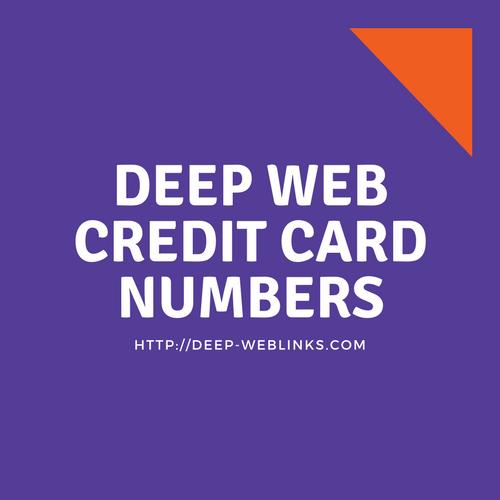 Deep web credit card numbers | Deep Web Links | Deep web sites