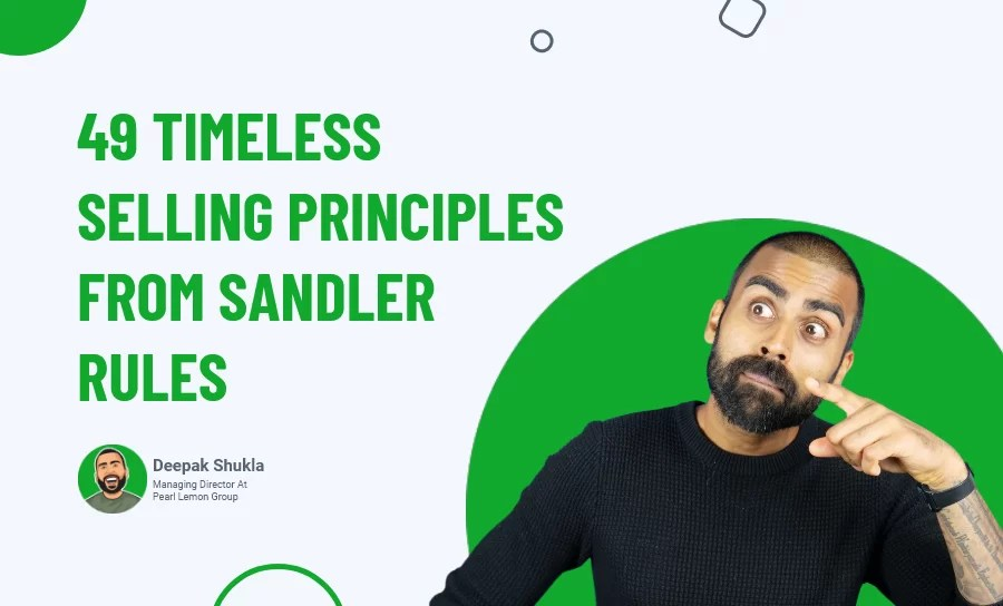 49 Timeless Selling Principles From Sandler Rules  (Day 58)
