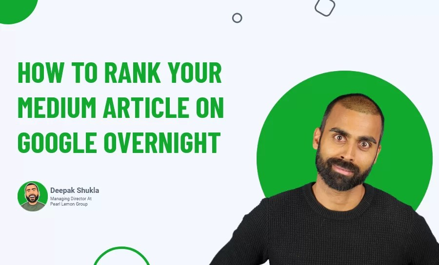 How to Rank Your Medium Article on Google Overnight?