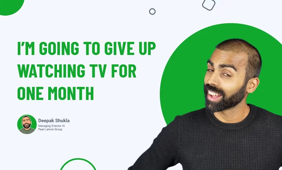 I'm Going to Give Up Watching TV for One Month