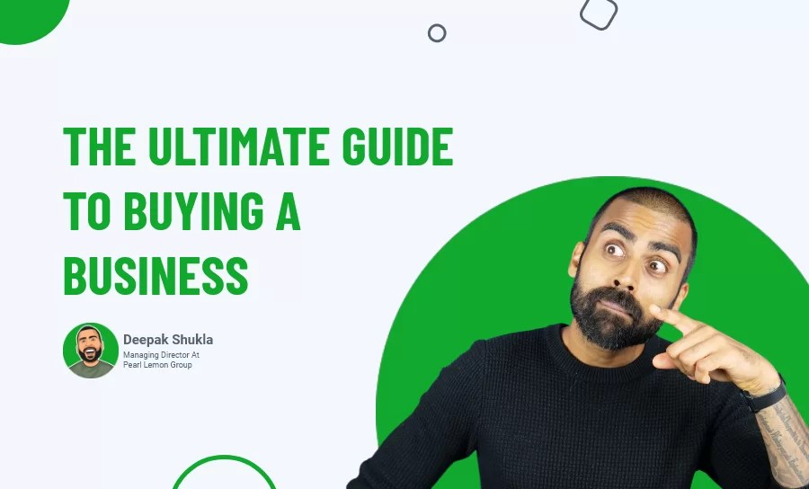 The Ultimate Guide to Buying a Business