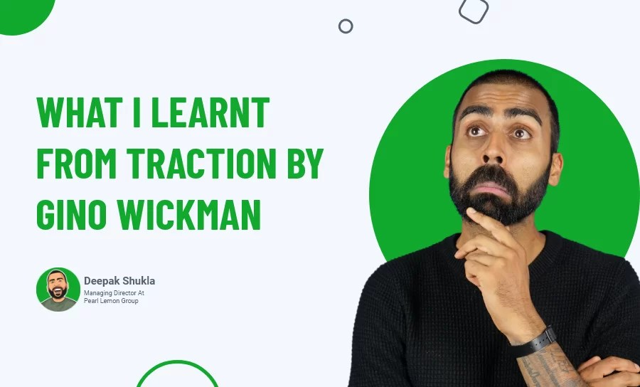 What I Learnt From Traction by Gino Wickman?