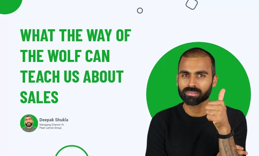 What The Way Of The Wolf Can Teach Us About Sales (Day 59)