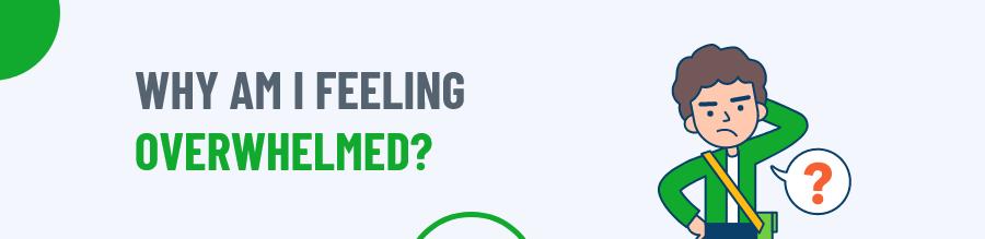 Why am i feeling overwhelmed