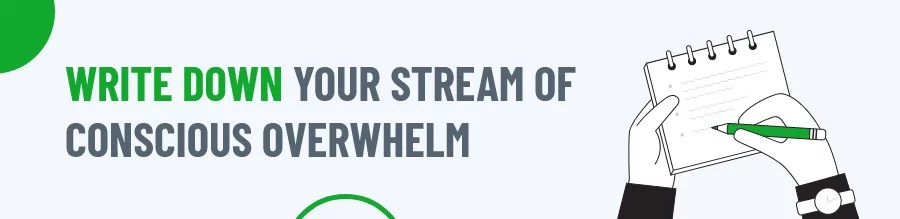 Stream of conscious overwhelm