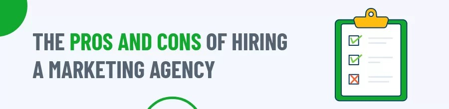 Pros and Cons Of Hiring A Marketing Agency