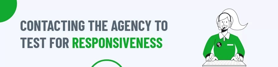 Contacting The Agency To Test For Responsiveness