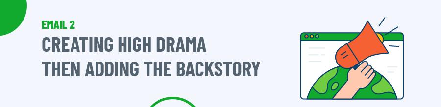 Creating High Drama