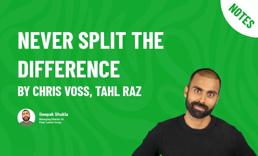Never Split the Difference by Chris Voss, Tahl Raz