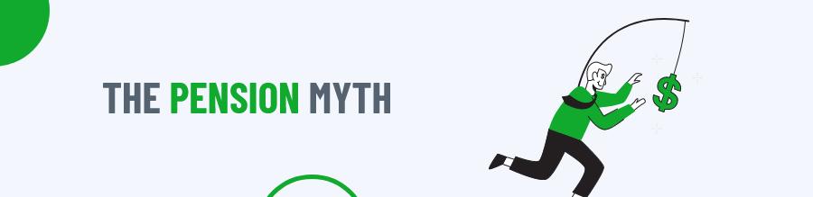 Pension Myth