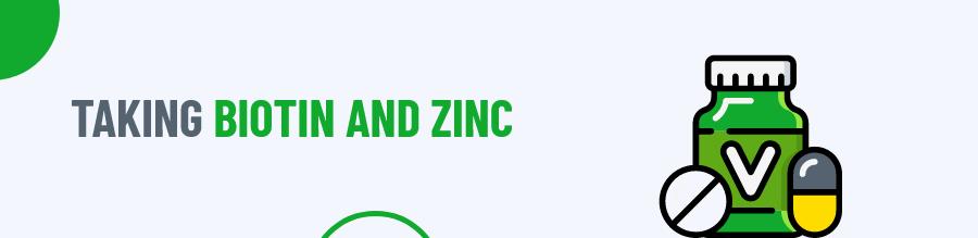 Biotin and Zinc
