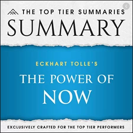 Summary of Eckhart Tolle's The Power of Now