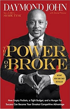 The Power of Broke by Daymond John, Daniel Paisner - Notes