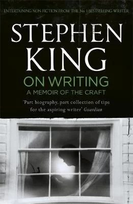 On Writing by Stephen King - Notes