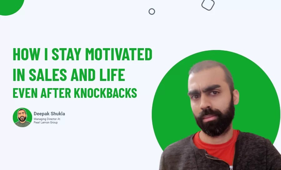 Stay Motivated in Sales and Life