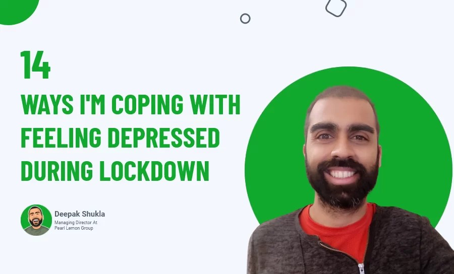 14 Ways I'm Coping With Feeling Depressed During Lockdown